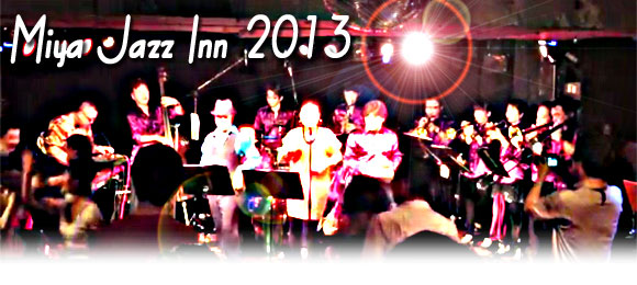 Miya Jazz Inn 2013