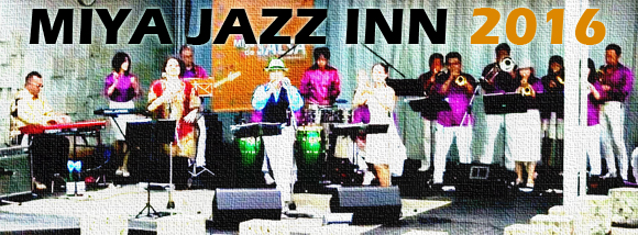 MIYA JAZZ INN 2016